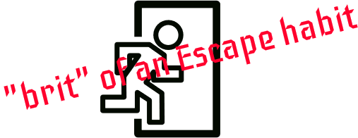 Brit of an Escape Habit