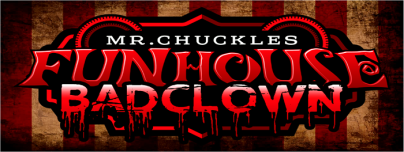 Mr Chuckles Funhouse - Bad Clown Banner